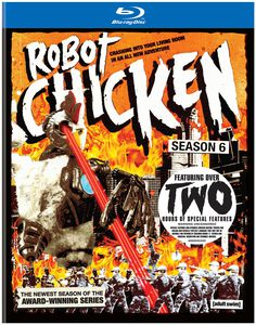 Robot Chicken: Season Six