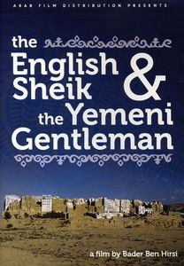 The English Shiek and The Yemeni Gentleman