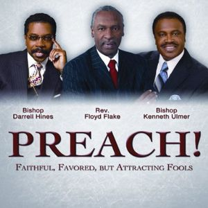 Preach: Faithful Favored But Attracting Fools /  Various