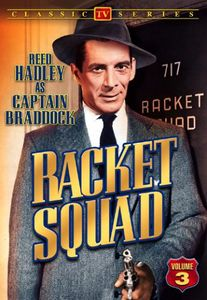 Racket Squad, Vol. 3: Classic TV [Black and White]