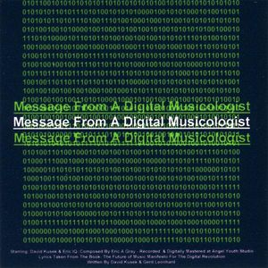 Message from a Digital Musicologist