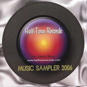 Half-Tone Records Music Sampler 2006 /  Various