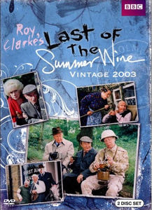 Last of the Summer Wine: Vintage 2003