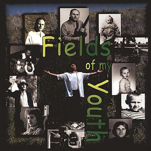 Fields of My Youth