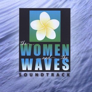 Women & Waves (Original Soundtrack)
