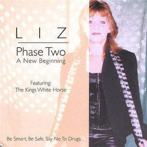 Liz- Phase Two-A New Beginning