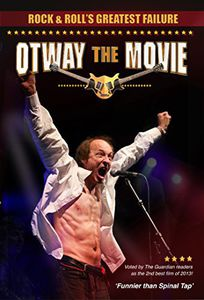 Otway the Movie-Rock and Roll's Greatest Failure