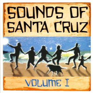 Sounds of Santa Cruz 1
