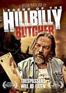 Legend of the Hillbilly Butcher