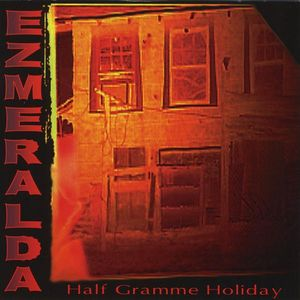 Half Gramme Holiday