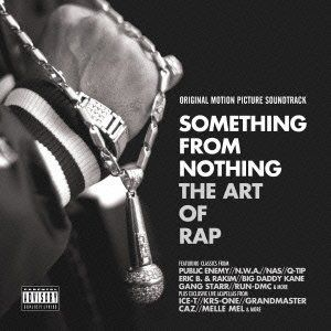 Something from Nothing: Art of Rap (Original Soundtrack) [Import]