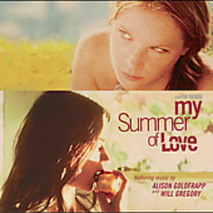 My Summer of Love (Original Soundtrack)