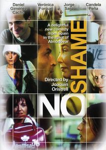 No Shame [2001] [Spanish] [Subtitled] [Color] [Dolby]
