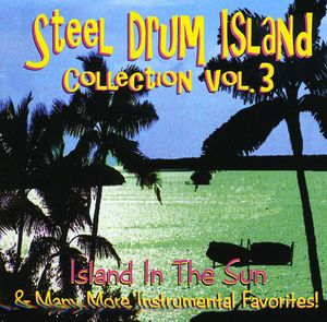 Steel Drum Island Collection: Island in the Sun &