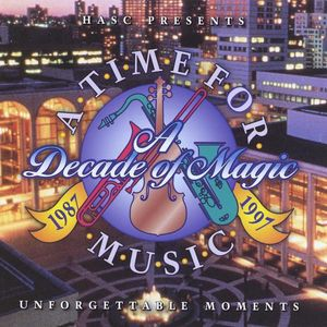 Unforgettable Moments-A Decade of Magic 1 /  Various