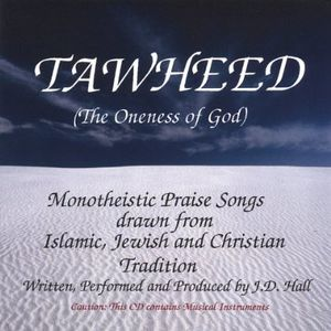 Tawheed-The Oneness of God