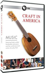 Craft in America: Music