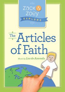 Zack & Zooey Explore the Articles of Faith