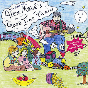 Best of Alex Mahe's Goodtime Train