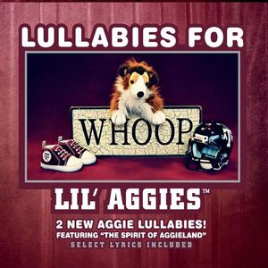 Lullabies for Lil Aggies
