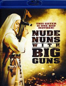 Nude Nuns With Big Guns [WS]