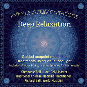 Infinite Acumeditation for Deep Relaxation