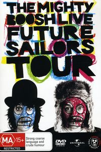 Mighty Boosh-Live 2 Future Sailors Tour
