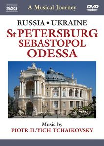 A Musical Journey: St. Petersburg /  Sebastopol /  Odessa