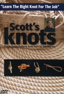 Scott's Knots: Learn How to Tie Knots