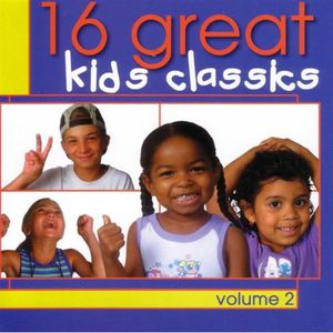 16 Great Kids Classics 2 /  Various