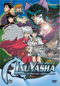 Inu Yasha: Movie 2 - Castle Beyond Looking Glass
