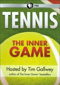 Tennis: The Inner Game