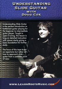 Understanding Slide Guitar with Doug Cox