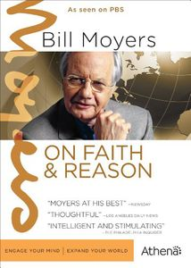 Bill Moyers: On Faith and Reason