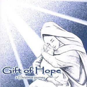 Gift of Hope (A Christmas Journey)