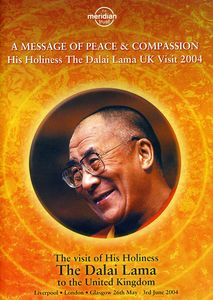 H.H. Dalai Lama: Message Of Peace and Compassion His Holiness The Dalai Lama UK Visit