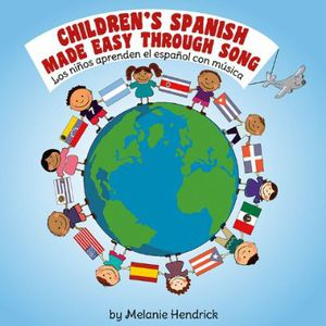 Childrens Spanish Made Easy Through Song