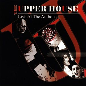 Live at the Anthouse