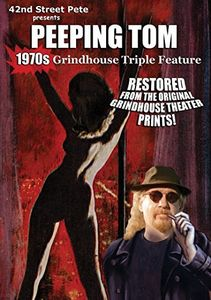 42nd Street Pete Presents: Peeping Tom Grindhouse Triple Feature