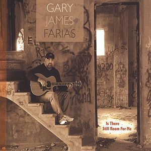 Farias, Gary James : Is There Still Room for Me