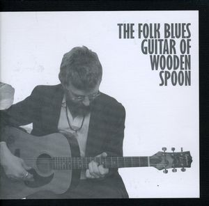 Folk Blues Guitar of Wodden Spoon