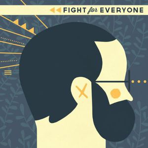 Fight for Everyone [Import]