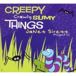 Creepy Crawly Slimy Things