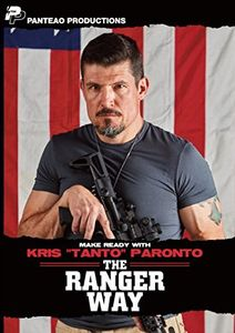 Make Ready with Kris Tanto Paronto: The Ranger Way