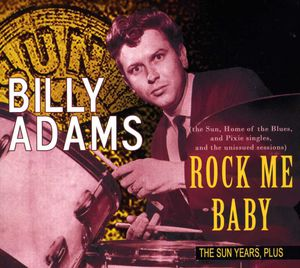Rock Me Baby: The Sun Years, Plus