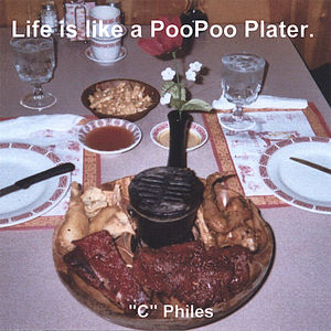Life Is Like a Poo Poo Platter