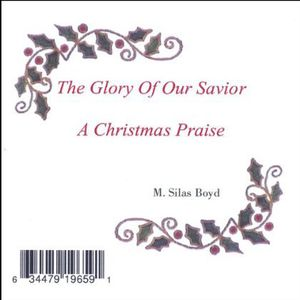 Glory of Our Savior-A Christmas Praise