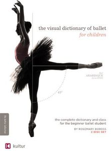 The Visual Dictionary of Ballet for Children