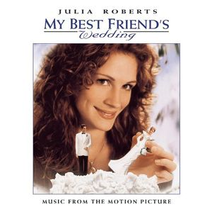 My Best Friend's Wedding (Original Soundtrack)
