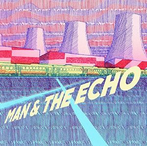 Man And The Echo
